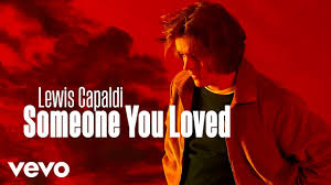 download-21 Someone You Love by Lewis Capaldi