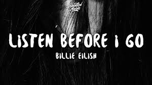 download-29 Billie Eilish - listen before i go