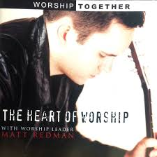 download-2020-03-13T143950.579 The Heart of Worship - Matt Redman