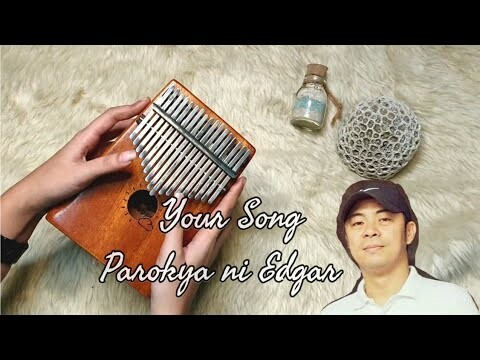 Your Song by Parokya ni Edgar