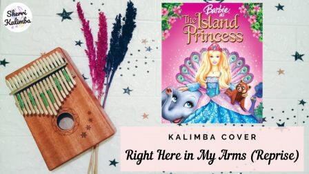 Kalimba-cover4 Right Here in My Arms (Barbie as the Island Princess OST)