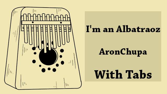 iamanalbatraoz I'm an Albatraoz (AronChupa)
