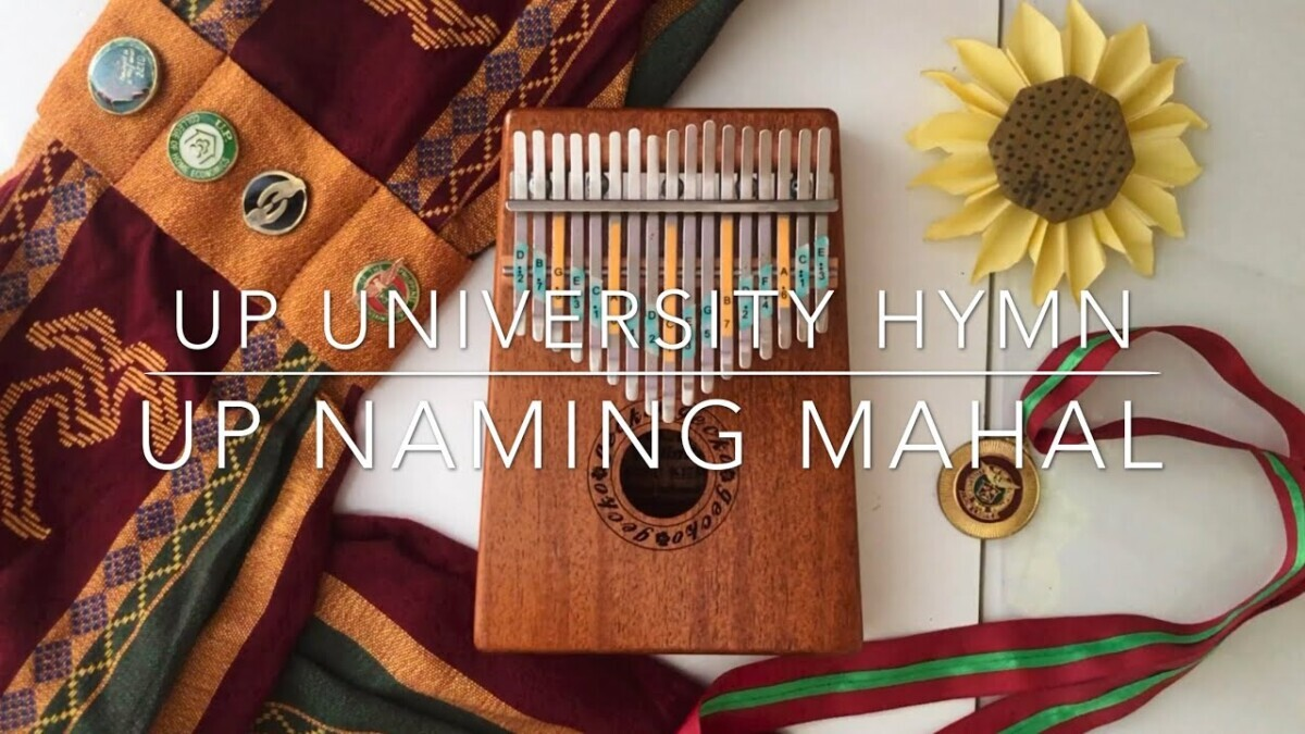 UP Naming Mahal - University of the Philippines Hymn