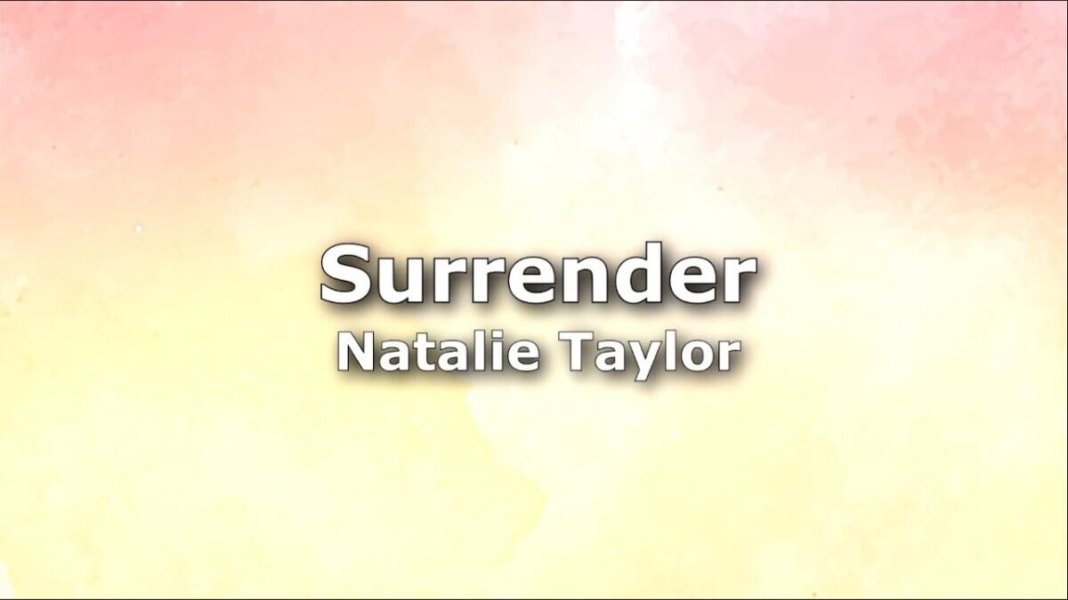 maxresdefault-2020-08-30T010853.706-5f7bc0eb Surrender - Natalie Taylor