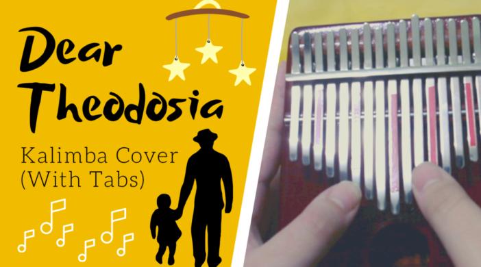 Dear-Theodosia-Kalimba-Thumbnail-copy-fd055b1c-702x390 Dear Theodosia 👶 Hamilton the Musical | Kalimba Cover with Tabs by xindify