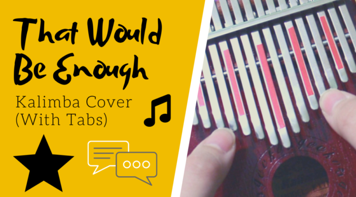 That Would Be Enough 💞 Hamilton the Musical | Kalimba Cover with Tabs by xindify