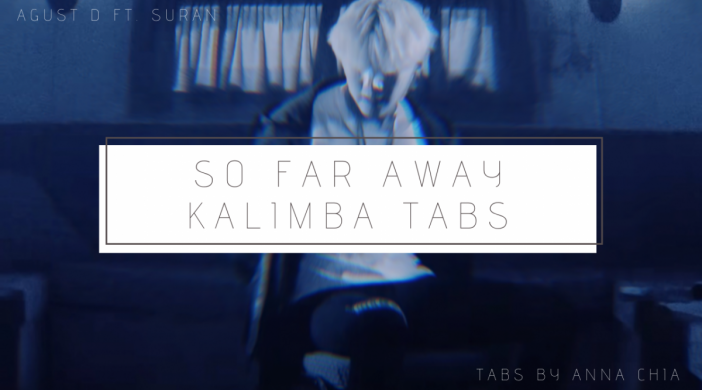 So Far Away - AGUST D ft. Suran