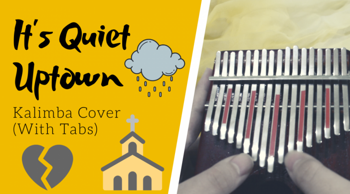 its-quite-uptown-kalimba-thumbnail-74583efb-702x390 It's Quiet Uptown ⛪️ Hamilton the Musical | Kalimba Cover with Tabs by xindify