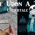 Once Upon A Time - Undertale