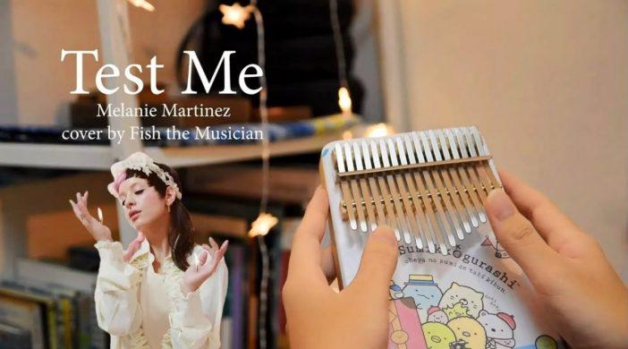 Test Me - Melanie Martinez