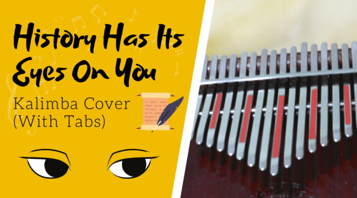 history-has-its-eyes-on-you-10b25c99-702x390 History Has Its Eyes On You 👀 Hamilton the Musical | Kalimba Cover with Tabs by xindify