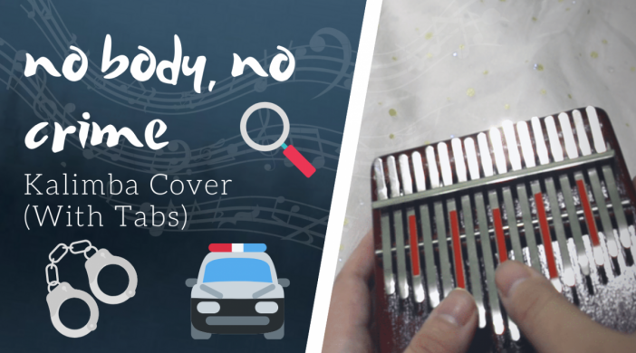 no-body-no-crime-23e7279b-702x390 no body, no crime 🕵️‍♀️ Taylor Swift - evermore | Kalimba Cover with Tabs by xindify
