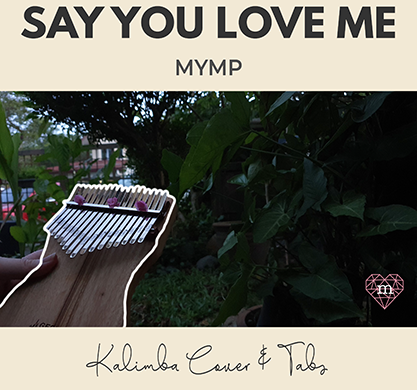 say-you-love-me_Website-Featured-Image-compressed-5cff33e7-417x390 Say You Love Me - MYMP