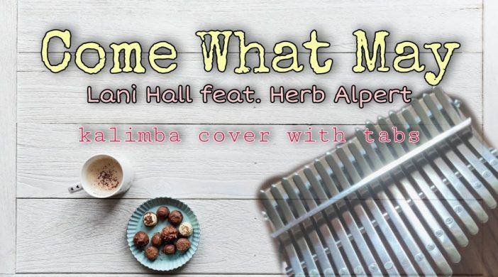 maxresdefault-2021-02-16T201118.152-a6e8c608-702x390 Come What May Lyrics - Lani Hall feat. Herb Alpert (21 Key)