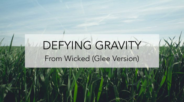 Defying-Gravity-Cover-low-03ce2b25-702x390 Defying Gravity (Wicked) - Glee Version