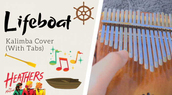 Lifeboat-d5c6a3b6-702x390 Lifeboat ⚓️ Heathers the Musical | Kalimba Cover with Tabs by xindify