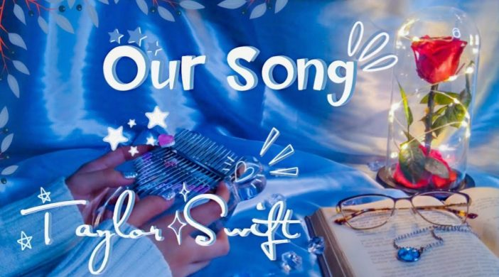 our-song-8d6de32f-702x390 Our Song - Taylor Swift
