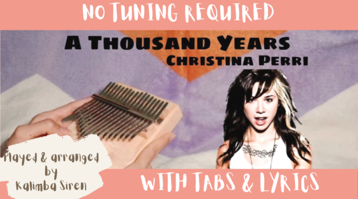 Beige-and-Brown-Tropical-Travel-Collection-YouTube-Thumbnail-17-579977f4-702x390 A Thousand Years - Christina Perri | Kalimba Full Cover With Tabs and Lyrics | No Tuning