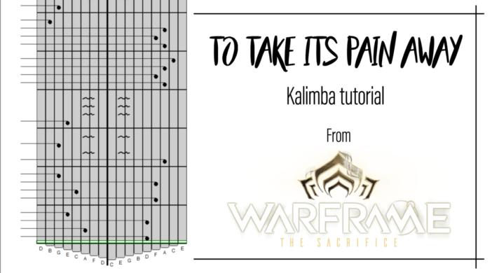 Miniature-Kalimba-TTIPA-6f5cf041-702x390 Warframe - To Take Its Pain Away (The Sacrifice)
