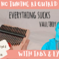 Beige-and-Brown-Tropical-Travel-Collection-YouTube-Thumbnail-3-02eb4c14-120x120 Everything Sucks - Vaultboy | Kalimba Full Cover With Tabs & Lyrics | No Tuning