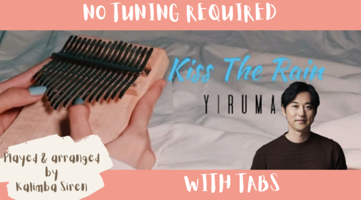 Beige-and-Brown-Tropical-Travel-Collection-YouTube-Thumbnail-831873a9-702x390 Kiss The Rain - Yiruma | Kalimba Cover With Tabs | No Tuning