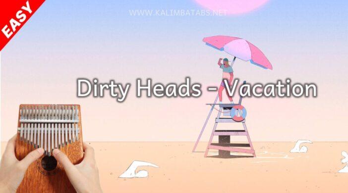 thumbnail-2021-07-21T135035.100-2dc50527-702x390 ⛱️ Vacation - Dirty Heads (Tabs & Lyrics)