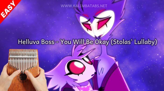 thumbnail-2021-07-23T200716.461-4f00907e-702x390 🌔Helluva Boss - You Will Be Okay (Stolas' Lullaby) [Tabs+Lyrics]