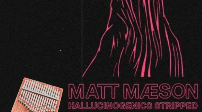 Screenshot_20210820_202033-0b1bfbe7-702x390 Matt Maeson - Hallucinogenics